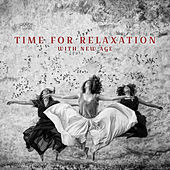 Time for Relaxation with New Age by Sounds of Nature Relaxation