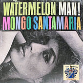 Watermelon Man de Mongo Santamaria