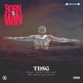 Born 2 Win (feat. Zoey Dollaz) by Tweezdaswaggygod
