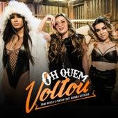 Oh Quem Voltou by Dani Russo e Mc Pocahontas