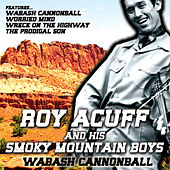 Wabash Cannonball by Roy Acuff