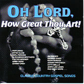 Oh Lord How Great Thou Art by Various Artists