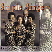 Reach Up by The Staple Singers