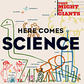 Here Comes Science de They Might Be Giants