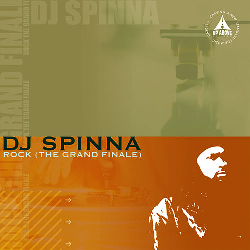 Rock (The Grand Finale) by DJ Spinna