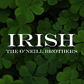 Irish by The O'Neill Brothers