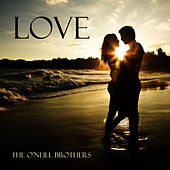 Love by The O'Neill Brothers