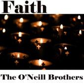 Faith de The O'Neill Brothers