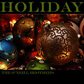 Holiday by The O'Neill Brothers