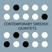Contemporary Swedish: Quintets by Various Artists
