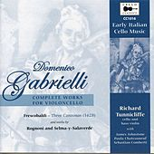 Gabrielli, Frescobaldi & Others: Works for Cello de Various Artists