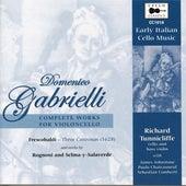 Gabrielli, Frescobaldi & Others: Works for Cello von Various Artists