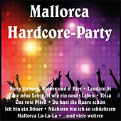 Mallorca Hardcore-Party von Various Artists