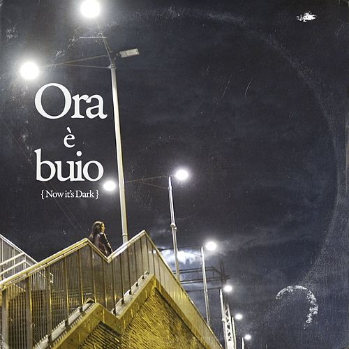 Ora è buio (now it's dark) by Thomas Dybdahl