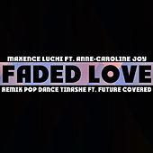 Faded Love (Remix Pop Dance Tinashe ft. Future Covered) de Maxence Luchi