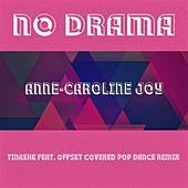 No Drama (Tinashe feat. Offset Covered Pop Dance Remix) von Anne-Caroline Joy
