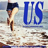 US (Jennifer Lopez ft. Skrillex Covered Dance Remix) von Anne-Caroline Joy