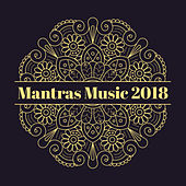 Mantras Music 2018 von Soothing Sounds