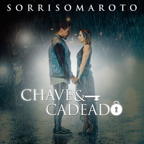 Chave e Cadeado by Sorriso Maroto