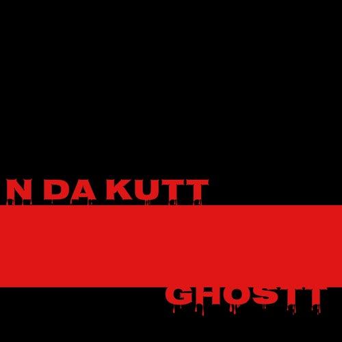 N Da Kutt by Ghostt