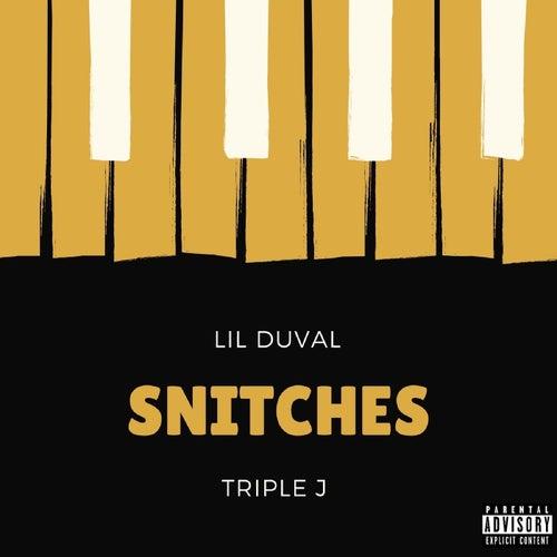Snitches von Lil Duval