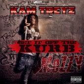 Get It off the Kurb by Kam Treyz