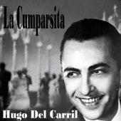 La Cumparsita by Hugo Del Carril