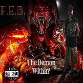 The Demon Within' by F.E.B.