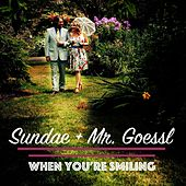 When You're Smiling by Sundae