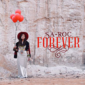 Forever by Sa-Roc