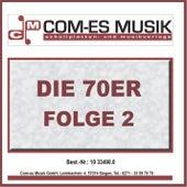Die 70er, Folge 2 by Various Artists
