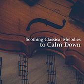 Soothing Classical Melodies to Calm Down de Background Instrumental Music Collective