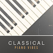 Classical Piano Vibes by Classical Sounds Solution