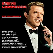 On Broadway by Steve Lawrence