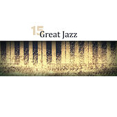 15 Great Jazz by Relaxing Piano Music