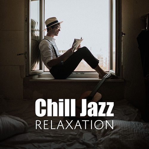 Chill Jazz Relaxation de Instrumental