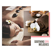 Soothing Spa Melodies by S.P.A
