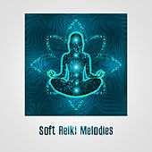 Soft Reiki Melodies by Meditation Awareness