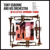 In A Little Spanish Town de Tony Osborne