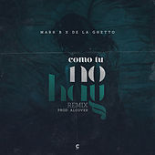 Como Tu No Hay (Remix) by De La Ghetto