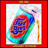 Unreleased Recordings by Free Beer