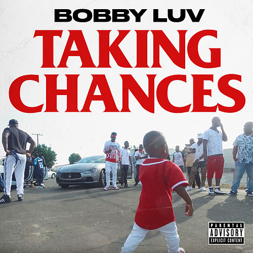 Taking Chances (feat. Hitta J3, Babyface Gotti, & Lil 100) by Bobby Love