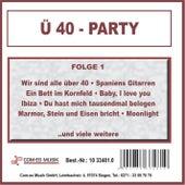 Ü40 - Party, Folge 1 von Various Artists