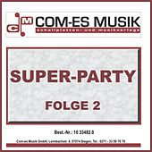 Super-Party, Folge 2 de Various Artists