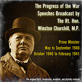 The Progress of the War - May to September 1940 and October 1940 to February 1941 de Winston Churchill