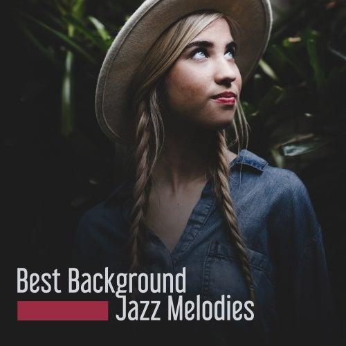 Best Background Jazz Melodies by Restaurant Music