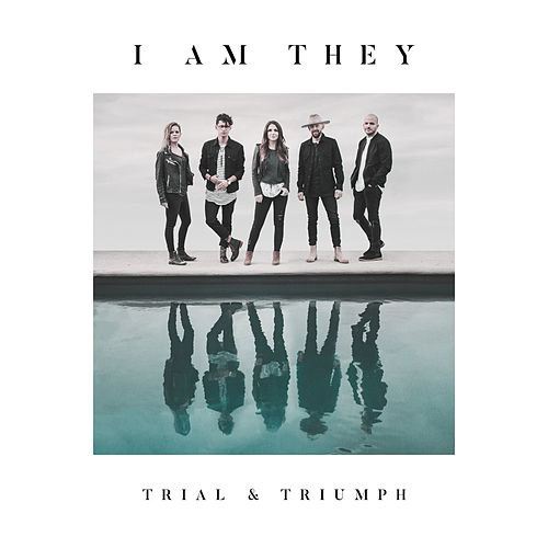 The Water (Meant for Me) [feat. David Leonard] by I Am They