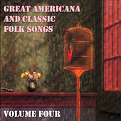 Great Americana and Classic Folk Songs, Vol. 4 von Time Pools
