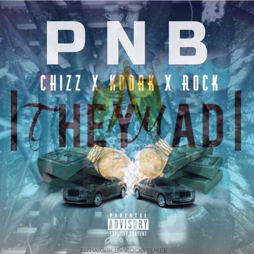 They Mad by PnB Rock