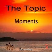 Moments (Radio) van Topic
